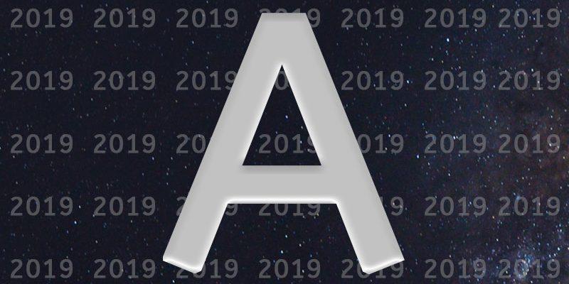 A नाम वालों के लिए राशिफल 2019