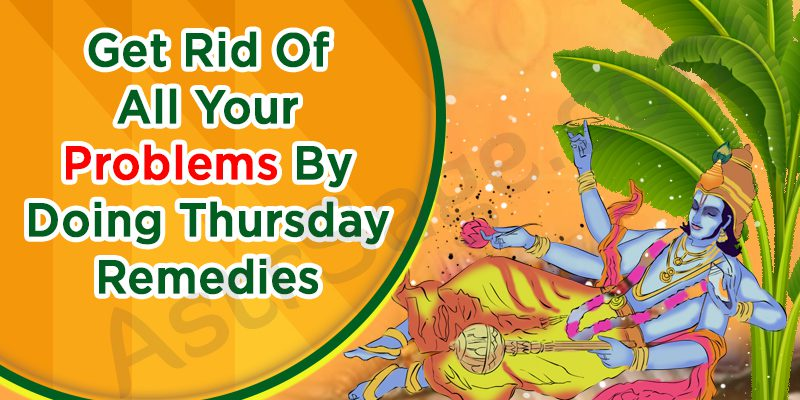 These Thursday Remedies Will Eliminate All Your Problems in Life