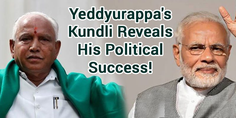 BJP's B. S. Yeddyurappa Kundli Reveals His Political Success!