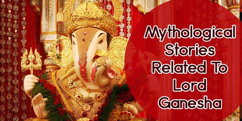 Lord Ganesha Stories in Mythology