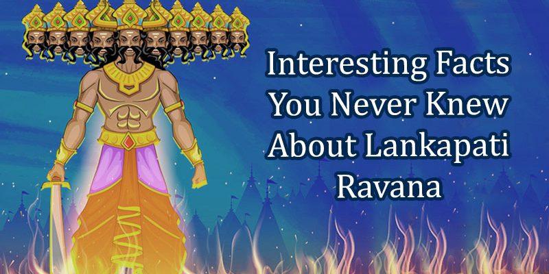 Facts About Ravana