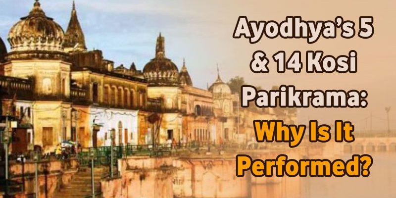 Ayodhya's 5 & 14 Kosi Parikrama