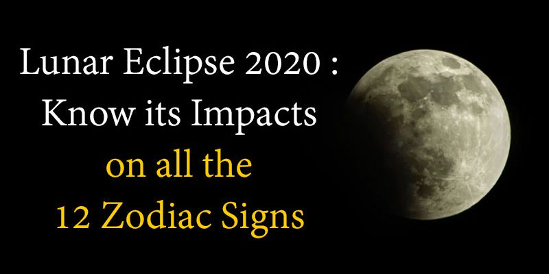 Lunar Eclipse 2020 Horoscope