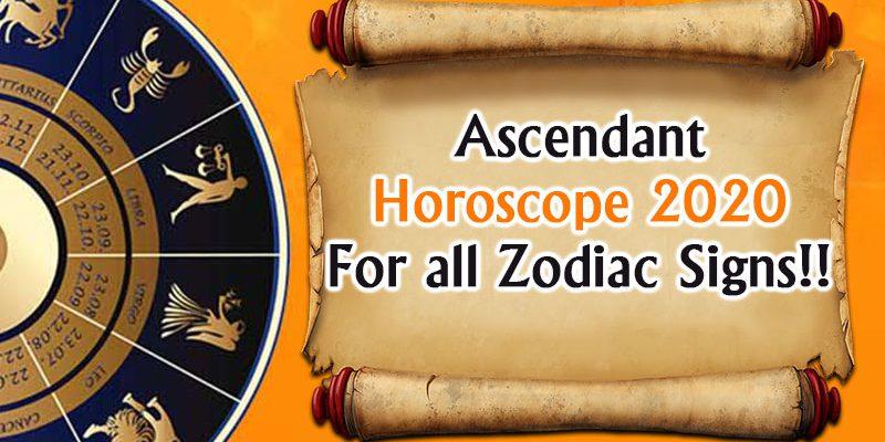 Ascendant horoscope 2020