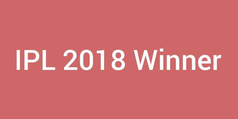 ipl-2018-winner