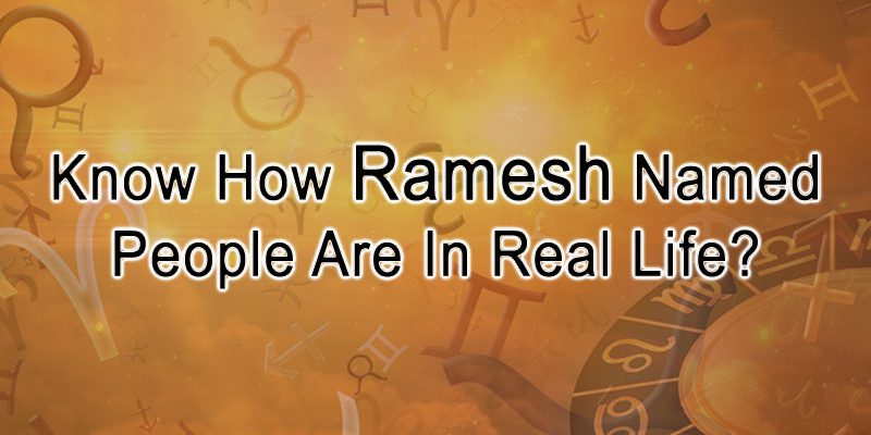 Ramesh Name Personality Astrology Aspects