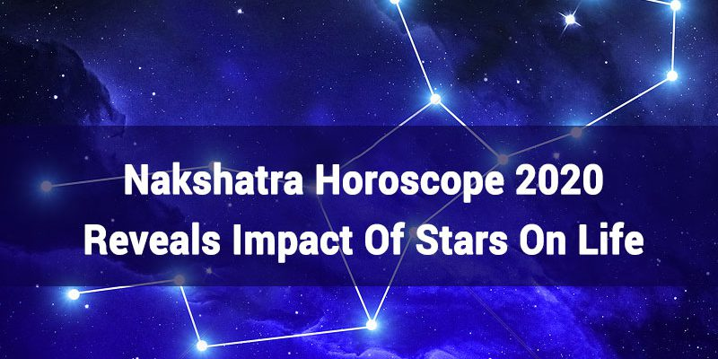Nakshatra Horoscope 2020