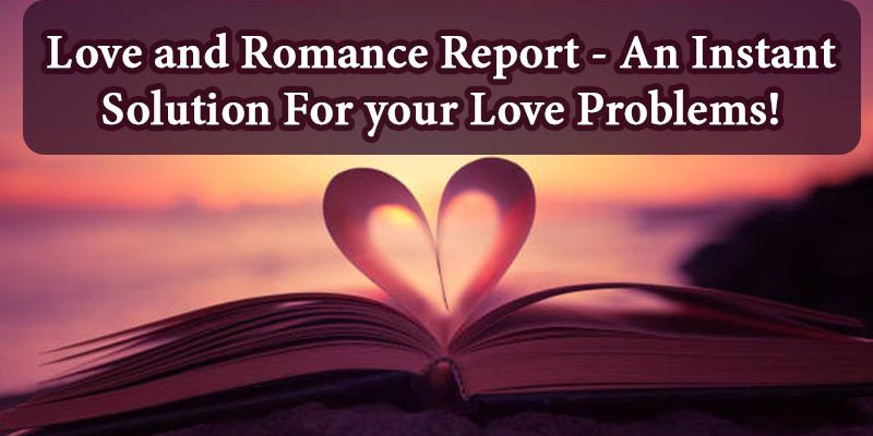 Love and Romance report
