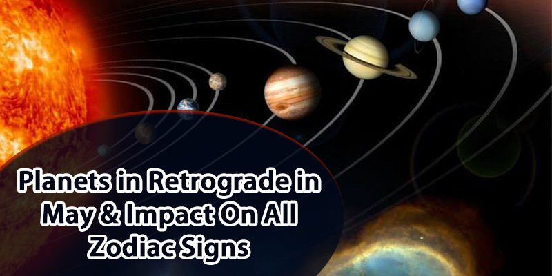 Planets in Retrograde in May