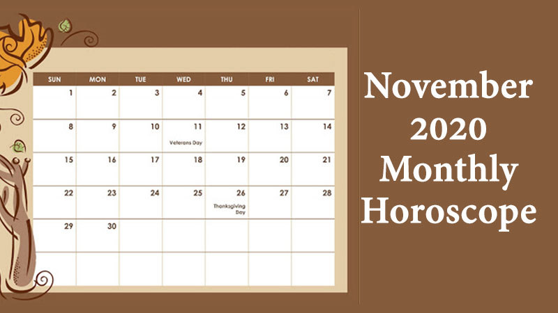 November Monthly Horoscope: Know What the Stars Speak for You this Month!