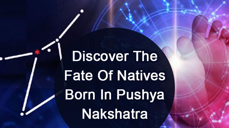 Hidden Secrets Of Pushya Nakshatra Born Natives Out!